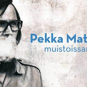 Pekka Mattila muistoissamme